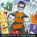 Not Fade Away -  The Complete 1957 Recordings