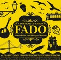 Fado, A Portrait Of Lisbon
