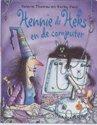 Heksen en Tovenaars - hennie de heks - hennie de heks en de computer