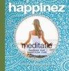 Happinez - Meditatie