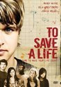 To Save A Life, Dvd, 11,99 euro