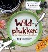 Wildplukken: de alternatieve fruittuin