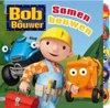 Bouwvakker - samen bouwen - bob de bouwer