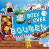 Bouwvakker - het klokhuisboek over bouwen