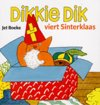 Sinterklaas - dikkie dik - dikkie dik viert sinterklaas