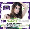 538 Dance Smash Hits Of The Year 2013