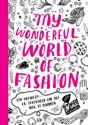 My Wonderful World of Fashion