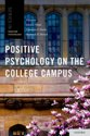 Positive Psychology on the College Campus