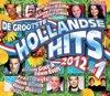 De Grootste Hollandse Hits 2012 Deel 1