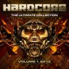 Hardcore - The Ultimate Collection 2013 Vol. 1
