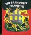 Brandweer - gouden boekjes 5 - vijf brandweermannetjes