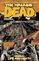 The Walking Dead - Vol. 24: Life and Death