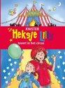 Circus - heksje lilly - heksje lilly tovert in het circus