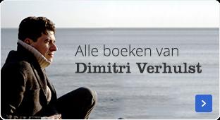 Alle boeken van Dimitri Verhulst