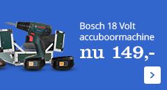 Bosch 18 volt accuboormachine nu 149,-