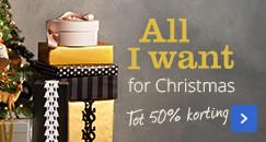 All I want for christmas - aanbiedingen voor de mooiste feestdagen