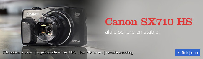 Canon SX710 HS | altijd scherp en stabiel