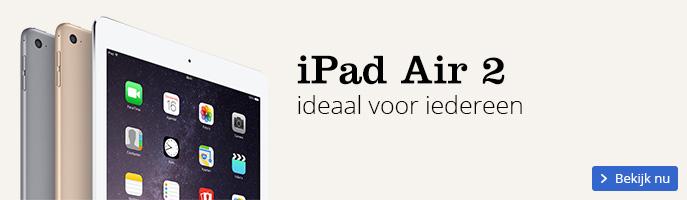 iPad Air 2 Ideaal voor iedereen