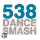 538 Dance Smash