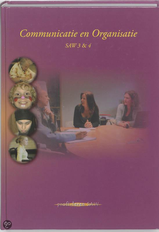 Communicatie en organisatie / SAW 3 en 4