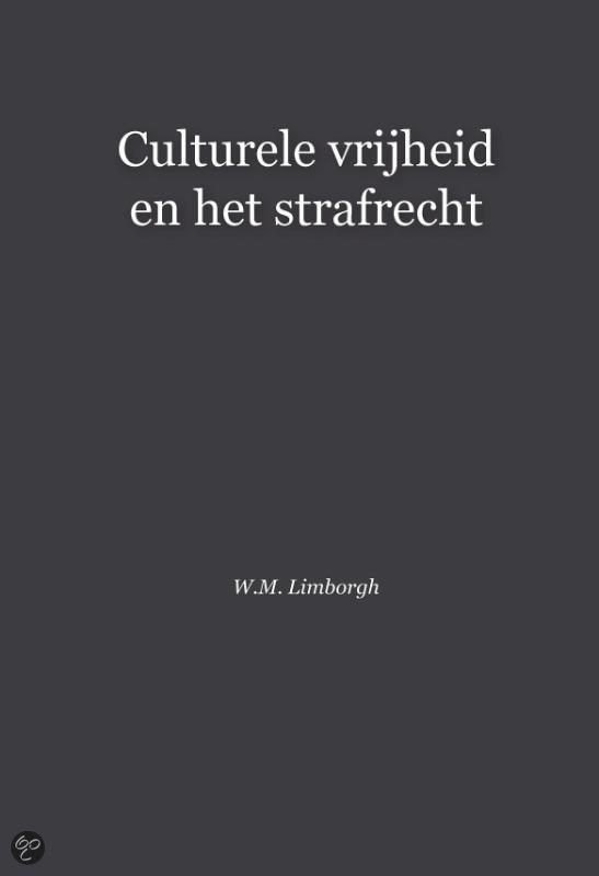 Culturele vrijheid en het strafrecht
