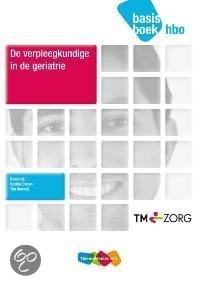 De verpleegkundige in de geriatrie / hbo / deel basisboek