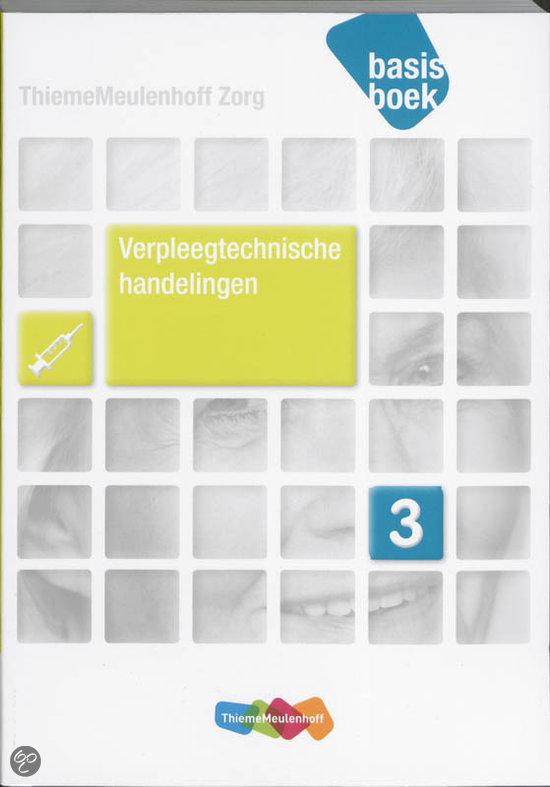 Verpleegtechnische handelingen / niveau 3 / deel Basisboek