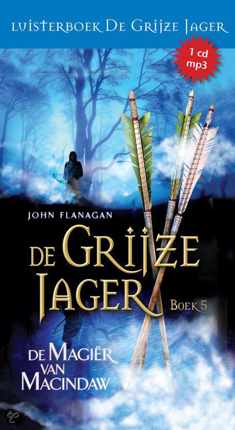 De grijze jager 5 - De magier van Macindaw (luisterboek)