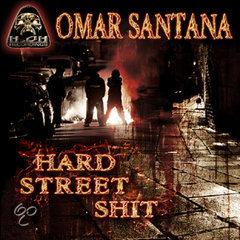 Hard Street Shit