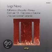 Nono: Polifonica-Monodia-Ritmica, Canti per 13 / Hirsch