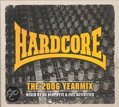 Hardcore - The 2006 Yearmix