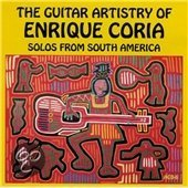 The Guitar Artistry of Enrique Coria
