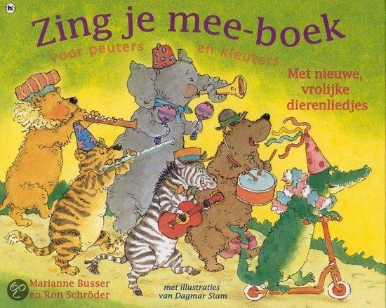 Zing Je Mee-Boek Voor Peuters En Kleuters