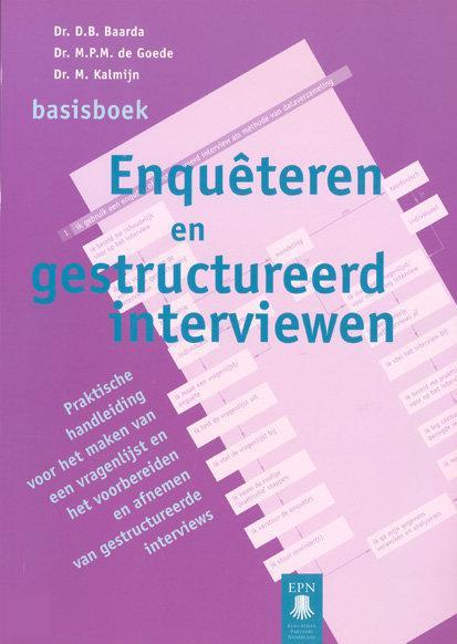 Enqueteren En Gestructureerd Interviewen / Basisboek
