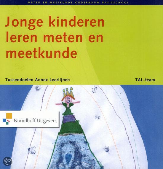 Jonge kinderen leren meten en meetkunde / Onderbouw basisschool + CD-ROM