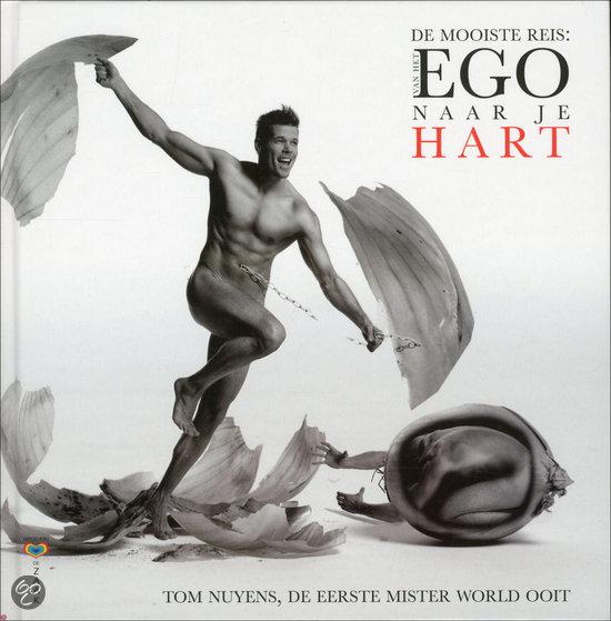 De Mooiste Reis: Van Het Ego Naar Je Hart