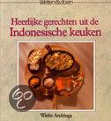 Heerlijke Gerechten Uit Indonesische Keu