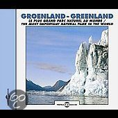 Greenland -Most  Important Natural Park In The World