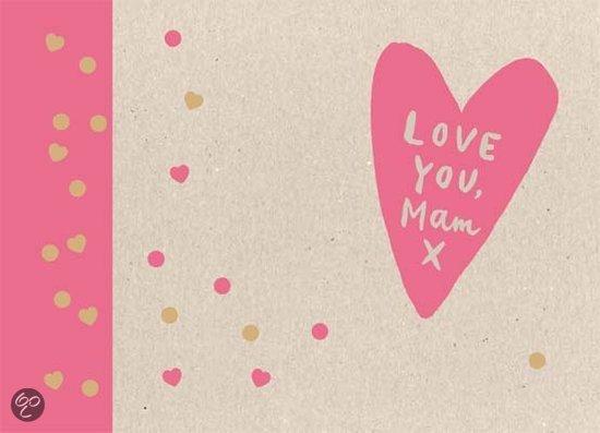 Love you, mam