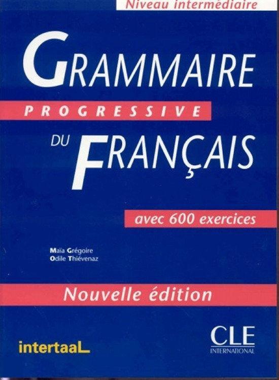Grammaire progressive du Francais niveau intermediaire - nouvelle edition