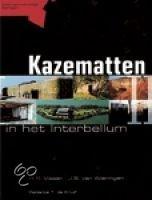 Kazematten In Het Interbellum + Overzichtskaart