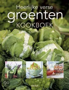 Heerlijke Verse Groenten Kookboek