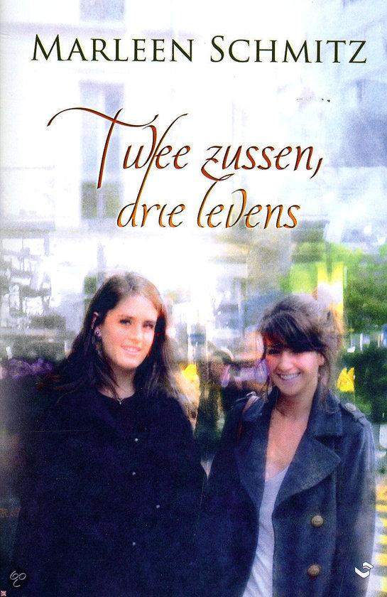 Twee zussen drie levens