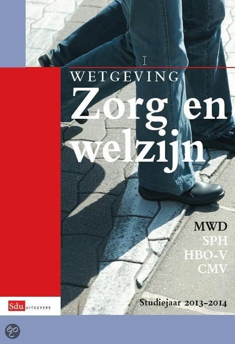 Wetgeving zorg en welzijn / Studiejaar 2013-2014