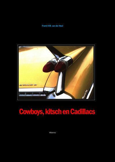Cowboys, Kitsch En Cadillacs