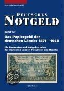 Das Papiergeld der deutschen Länder von 1871 - 1948 (band 10)