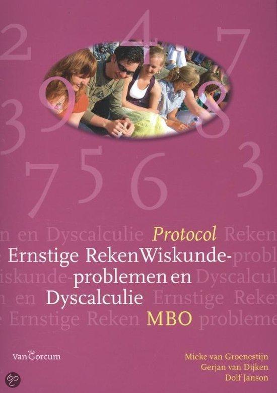Protocol ernstige reken wiskunde - problemen en dyscalculie mbo / Mbo