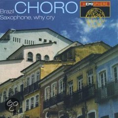 Brazil Choro: Saxophone W