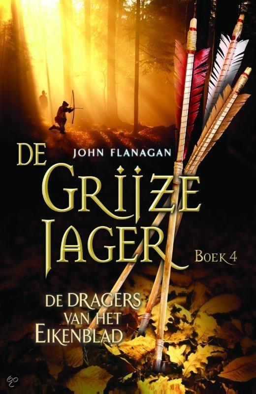De Grijze Jager - boek 4: Dragers van het Eikenblad