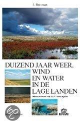 Duizend jaar weer, wind en water in de Lage Landen / V